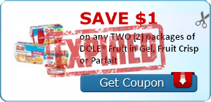 Save $1.00 on any TWO (2) packages of DOLE® Fruit in Gel, Fruit Crisp or Parfait