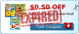 $0.50 off any TWO Betty Crocker Fruit Shapes