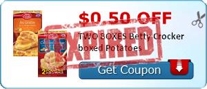 $0.50 off TWO BOXES Betty Crocker boxed Potatoes