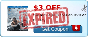 $3.00 off the movie All is Lost on DVD or Blu-ray
