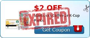 $2.00 off Starbucks Coffee or K-Cup Packs