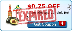 $0.75 off 3 Avocados and 1 Cholula Hot Sauce
