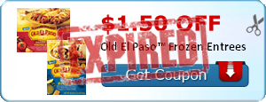 $1.50 off Old El Paso™ Frozen Entrees