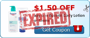 $1.50 off any one Eucerin Body Lotion or Creme