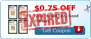 $0.75 off Food Should Taste Good Crackers