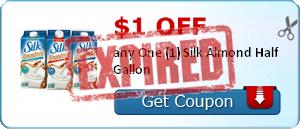 $1.00 off any One (1) Silk Almond Half Gallon