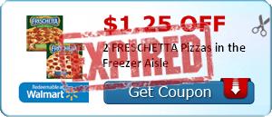 $1.25 off 2 FRESCHETTA Pizzas in the Freezer Aisle