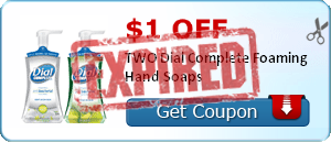 $1.00 off TWO Dial Complete Foaming Hand Soaps