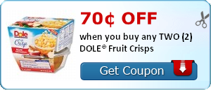 70¢ off when you buy any TWO (2) DOLE® Fruit Crisps