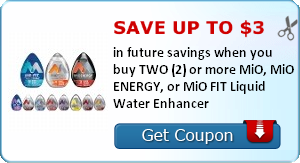 Save up to $3.00 in future savings when you buy TWO (2) or more MiO, MiO ENERGY, or MiO FIT Liquid Water Enhancer