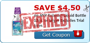 SAVE $4.50 on ANY Rolaids® Liquid Bottle 12oz. or larger Excludes Trial Sizes