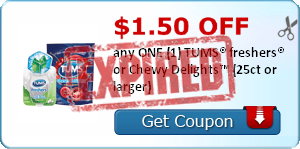 $1.50 OFF any ONE (1) TUMS® freshers® or Chewy Delights™ (25ct or larger)