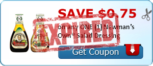 SAVE $0.75 on any ONE (1) Newman's Own® Salad Dressing