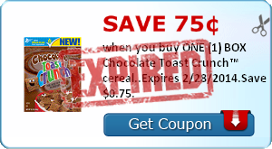 Save 75¢ when you buy ONE (1) BOX Chocolate Toast Crunch™ cereal..Expires 2/28/2014.Save $0.75.