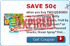 Save 50¢ when you buy TWO (2) BOXES  any flavor/variety Betty Crocker® Fruit Shapes, Fruit by the Foot®, Fruit Gushers® or Fruit Roll-Ups® Fruit Flavored Snacks; Ocean Spray® Fruit Flavored Snacks, Mott's® Fruit Flavored Snacks OR Sunkist® Fruit Flavored