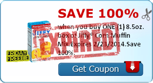 Save 100% when you buy ONE (1) 8.5oz. box of Jiffy® Corn Muffin Mix.Expires 2/23/2014.Save 100%.