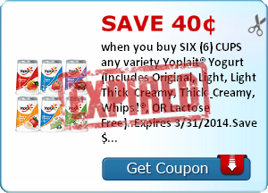 Save 40¢ when you buy SIX (6) CUPS any variety Yoplait® Yogurt (Includes Original, Light, Light Thick & Creamy, Thick & Creamy, Whips!®, OR Lactose Free)..Expires 3/31/2014.Save $0.40.