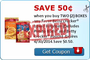 Save 50¢ when you buy TWO (2) BOXES any flavor Betty Crocker® boxed Potatoes (Excludes Potato Buds® and Betty Crocker® Pouch)..Expires 4/30/2014.Save $0.50.