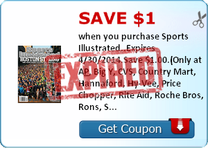Save $1.00 when you purchase Sports Illustrated..Expires 4/30/2014.Save $1.00.(Only at A&P, Big Y, CVS, Country Mart, Hannaford, Hy-Vee, Price Chopper, Rite Aid, Roche Bros, Rons, Shaw's, Stop & Shop, Wegmans)
