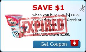 Save $1.00 when you buy FIVE (5) CUPS any variety Yoplait® Greek or Yoplait® Greek 100 yogurt..Expires 5/31/2014.Save $1.00.