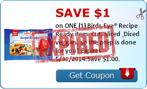 Save $1.00 on ONE (1) Birds Eye® Recipe Ready item. Cut, sliced & Diced veggies, so the prep is done for you!.Expires 5/31/2014.Save $1.00.