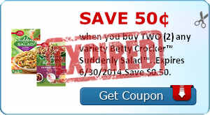 Save 50¢ when you buy TWO (2) any variety Betty Crocker™ Suddenly Salad™..Expires 6/30/2014.Save $0.50.